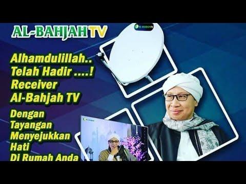 Alasan Kenapa Harus Beralih Ke TV Satelit Al-Bahjah - Buya Yahya