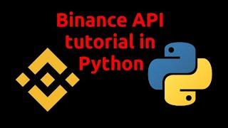 Binance API Tutorial In Python
