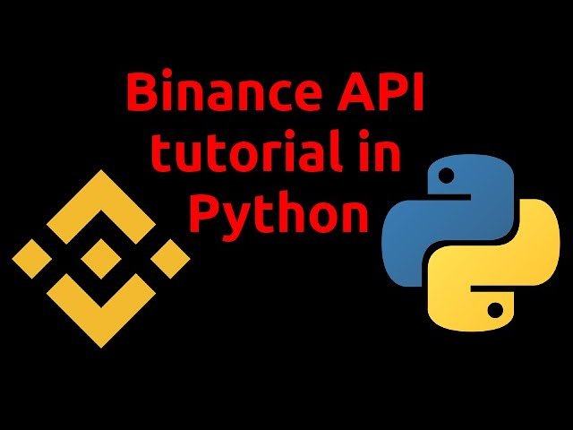 Binance API Tutorial in Python