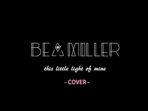 Bea Miller - This Little Light Of Mine (Cover)