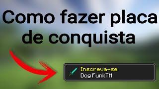 COMO FAZER PLACA DE CONQUISTA DO MINECRAFT   Tutorial