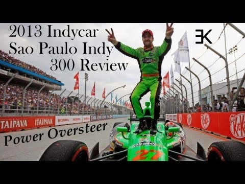 Power Oversteer: 2013 Indycar Sao Paulo Indy 300 Review