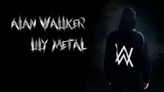 Alan Walker-Lily metal