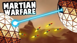 Humans Invade Mars and Immediately Go To War in Forts!