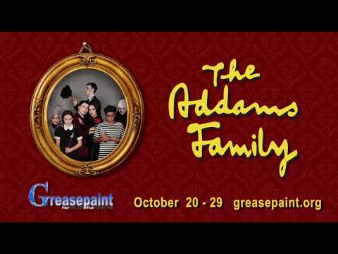 THE ADDAMS FAMILY  Greasepaint  Oct. 20 29, 2017