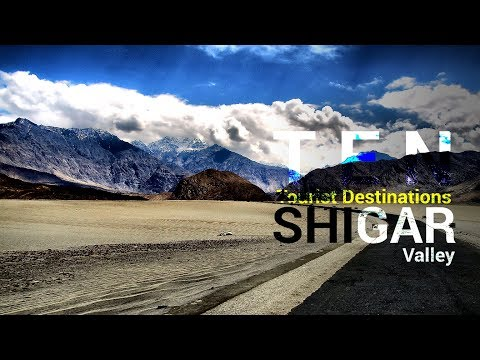 10 Best and Beautiful Places to Visit at Shigar Valley, Skardu Baltistan