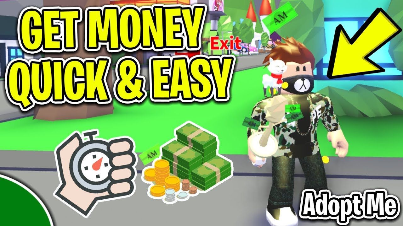 How To Earn Money Bucks Fast Easy In Roblox Adopt Me Youtube