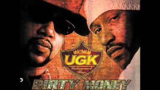 UGK - Bitch Get Up Off Me (Dirty Money)