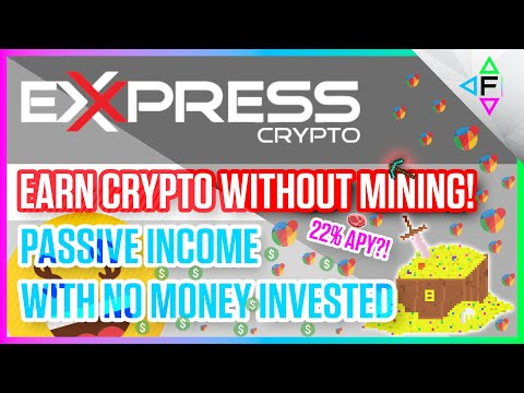 ExpressCrypto | Earn Crypto On Any Computer Without Mining! | Passive Income With No Money Down 2021