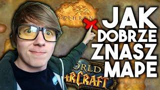 Jak Dobrze Znasz MAPE World of Warcraft?
