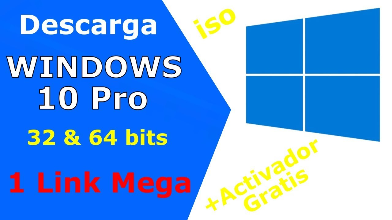 Descargar Windows 10 Pro Original 2019 2020 32 Bits Y 64 Bits 1 Link Mega Youtube