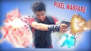 Pixel Warfare in Real Life