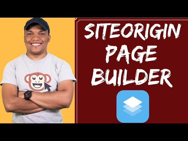 SiteOrigin Page Builder - How to use SiteOrigin Page Builder to build a WordPress Website Part 1