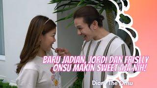 Download BARU JADIAN, JORDI DAN FRISLLY ONSU MAKIN SWEET AJA NIH! | DIARY THE ONSU (28/2/21) P1