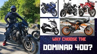 Dominar 400 why we chose this instead of cbr150r r15 nmax rc200 and nk400