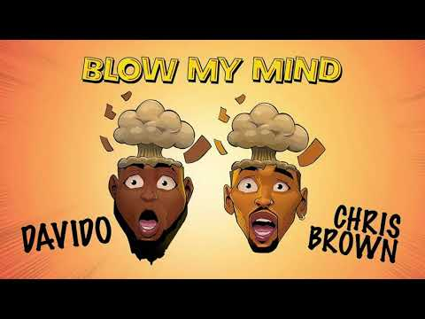 Davido Ft. Chris Brown Blow My Mind Clean Official Audio