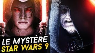 LE SECRET DE REY ET PALPATINE DANS STAR WARS 9