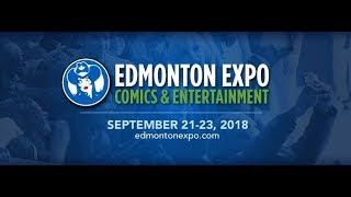 The Edmonton Expo (2018) Comic Con Showcase