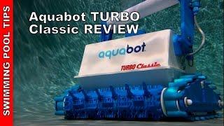 Aquabot Turbo Classic Robotic Pool Cleaner - Review