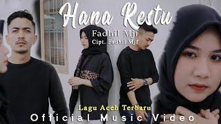 LAGU ACEH TERBARU - FADHIL MJF - HANA RESTU ( Official music video )