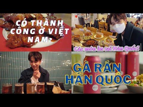 Gà rán Hàn Quốc có thành công được ở Việt Nam? - Đi ăn thử gà rán ngon nhất Hàn Quốc