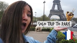 SOLO TRIP TO PARIS TRAVEL VLOG | Eiffel Tower, Catacombs of Paris + Arc de Triomphe