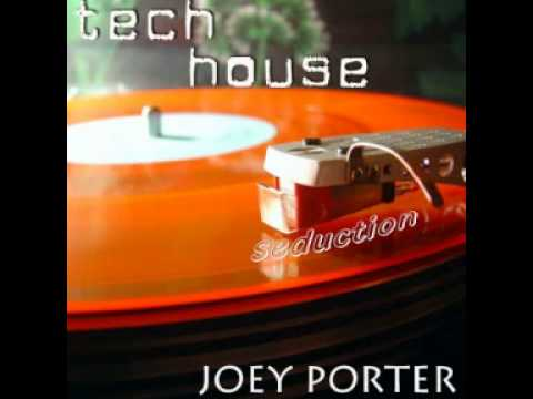 Joey Porter@Tech House Seduction