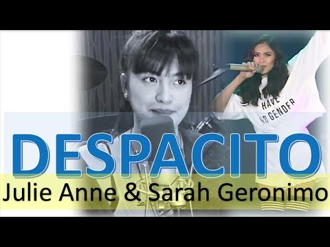 """""""DESPACITO"""" COVER by SARAH GERONIMO and JULIE ANNE SAN JOSE (Filipina Singers)"""