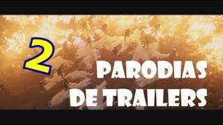 PARODIAS DE TRAILERS 2