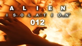 ALIEN ISOLATION #012 - Keine Atempause [FACECAM] [HD+] | Let