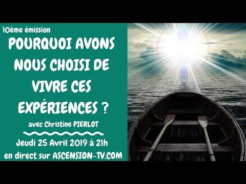 [BANDE ANNONCE] Pq avons-nous choisi de vivre ces expériences ? Christine PIERLOT - 25/04/2019 à 21h