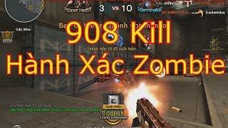 TMP Birthday CF    908 Kill Nhiệt Zombie V4 - Gấp Đôi Canxi Để Làm Gì =))))