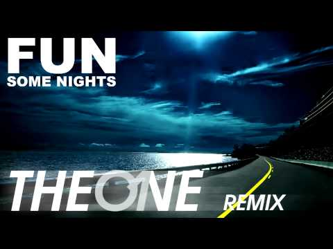 Fun - Some Nights (The One Remix)