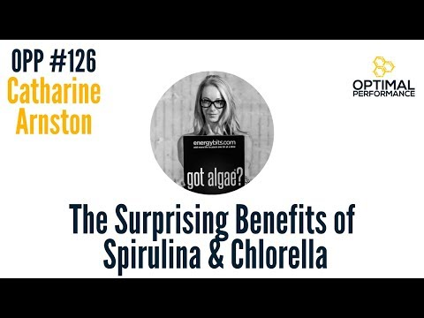 OPP 126: The Power of Algae: Spirulina and Chlorella with Catharine Arnston of EnergyBits