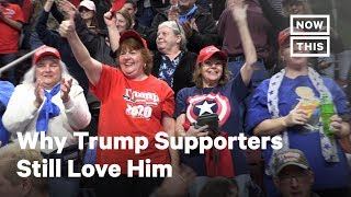 Why Trump Supporters Still Love Him | NowThis