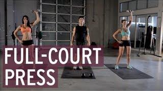 Full Court Press - XFIT Daily