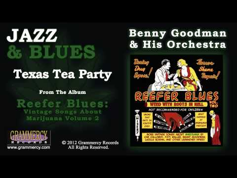 Benny Goodman & His Orchestra - Texas Tea Party