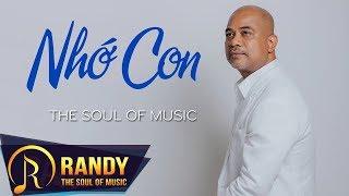 Nhớ Con ‣ Sáng tác & Trình bày: Randy