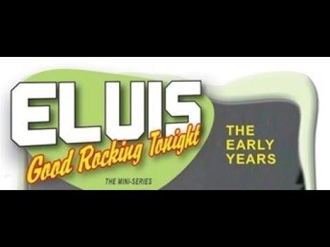 "ELVIS - ""Good Rockin` Tonight_The Early Years"" (FULL MOVIE) - Part 1/3"