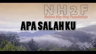 NH2F - Apa Salah ku | Karmul Star | Swis Rap | Hip Hop Papua | Lirik