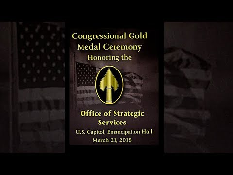 Congressional Gold Medal Ceremony in Honor of the Office of Strategic Services