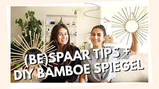 (BE)SPAAR TIPS + DIY BAMBOE SPIEGELTJE