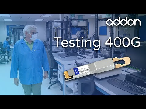 How To Test 400G Optical Transceivers | AddOn Networks