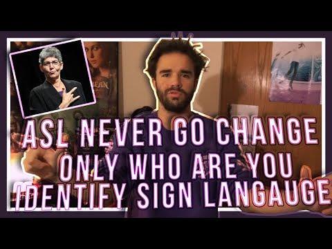 Gallaudet Professor MJ Bienvenu l ASL Never Go Change Only Who Are You Identify Sign Langauge