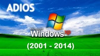 ADIOS, WINDOWS XP (2001-2014)