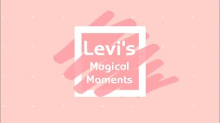 Levi's Magical Moments V1