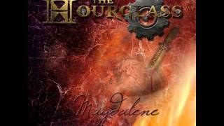The Hourglass - Magdalene (Single 2013)