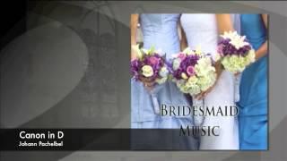 Bridesmaid Processional
