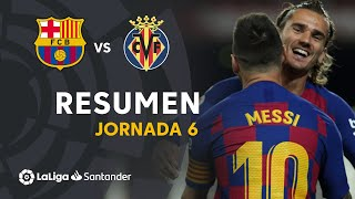 Resumen de FC Barcelona vs Villarreal CF (2-1)