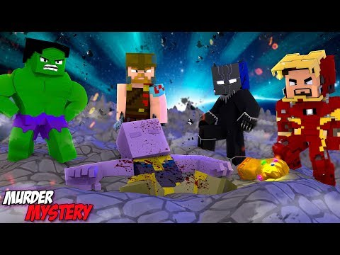 Minecraft MURDER MYSTERY???? - THANOS IS KILLED,, BUT WHICH SUPERHERO DONE IT??